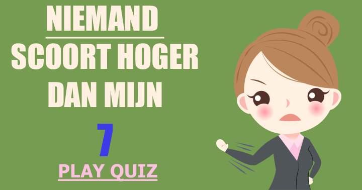 Of is deze trivia quiz te makkelijk voor je?