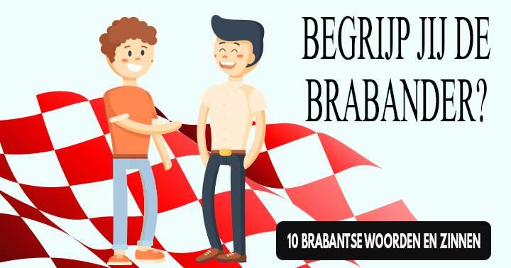 Mensen die geen band hebben met Brabant zijn kansloos in deze quiz!